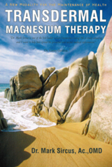 Transdermal Magnesium Therapy - 339 pages/softcover/2011