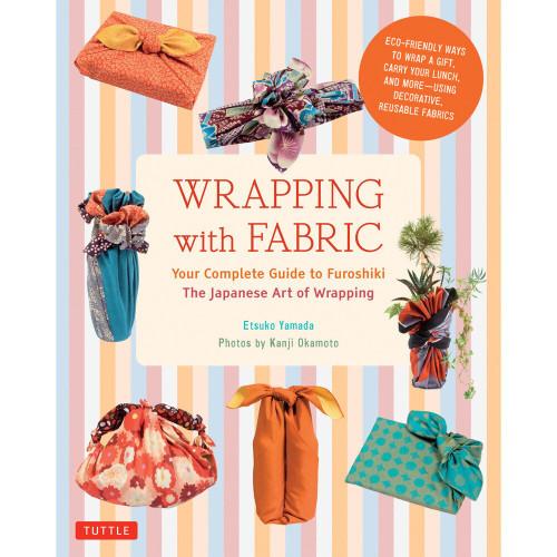 Wrapping With Fabric - Etsuko Yamada
