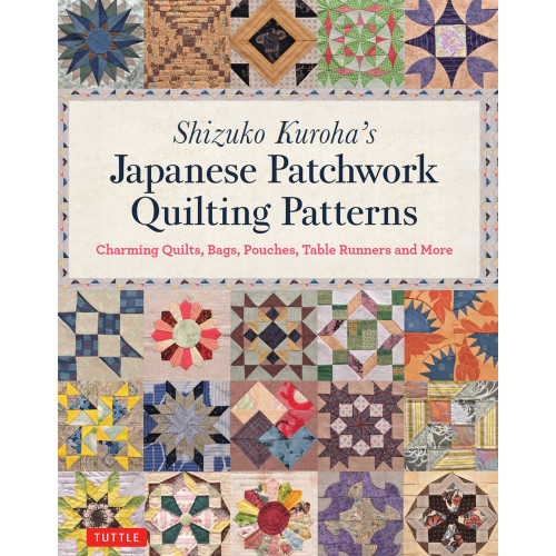 Japanese Patchwork Quilting Patterns - Shizuko Kuroha
