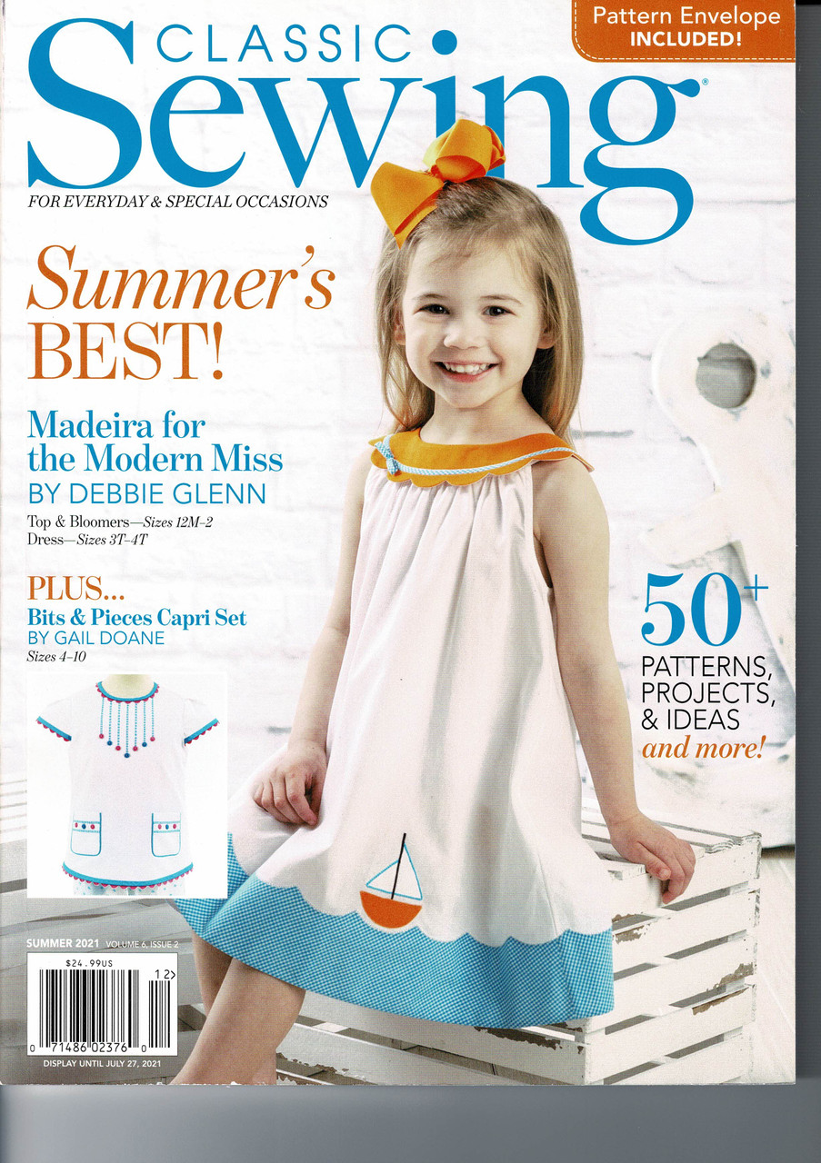 Classic Sewing Magazine, Summer 2021, Something for everyone in this issue,  Smocked bishop dresses, Petticoats, Dress with smocked ruffled collar, Sun suits for boys, Capri sets or maybe pyjamas for girls, Heirloom sewing, Patchwork bag Appliques, Ladies blouse, top and Kimono, Baby's lace edged blanket and burp cloth
