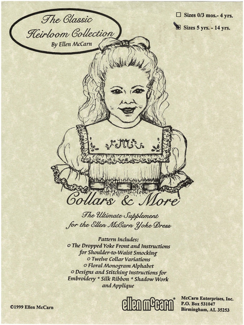 The Classic Heirloom Collection, Collars & More by Ellen McCarn, Pattern includes, The dropped yoke front instructions for shoulder to waist smocking, Twelve Collar variations, Floral Monogram Alphabet Designs and Stitching Instructions for, Embroidery, Silk Ribbon, Shadow work and Applique