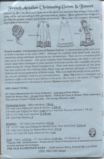This Old Fashioned Baby pattern by Jeannie Baumeister is for a French Arcadian Christening Gown & Bonnet Pattern instructions