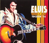 Tucson '76 : 1976 : Elvis Presley FTD CD