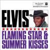 Elvis: Flaming Star & Summer Kisses CD