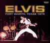 Elvis: Fort Worth, Texas '74 FTD 2-CD Set