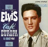 Elvis: G.I. Blues Volume 2, The Cafe Europa Sessions FTD 2 CD Classic Album