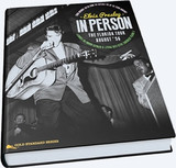 Elvis Presley in Person The Florida Tour August '56 Hardcover Book