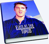 Elvis At The Mississippi-Alabama Fair and Dairy Show Tupelo Hardcover Book