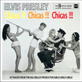 Elvis Presley Chicas !!! Chicas !!! Chicas !!! The Bootleg Series - Special Edition CD