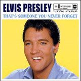 Elvis: That's Someone You Never Forget CD | The Bootleg Series - Special Edition | Elvis Presley