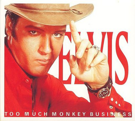 Elvis: Too Much Monkey Business FTD CD (Elvis Presley)