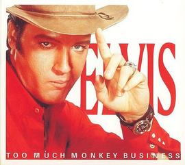 Elvis: Too Much Monkey Business FTD CD (Elvis Presley)