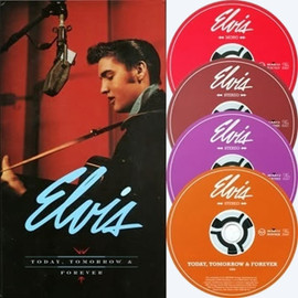 Elvis 'Today, Tomorrow And Forever' 4 CD Set