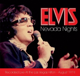 Elvis Presley : Nevada Nights : 1974 : Elvis Presley FTD 2 CD Set [2 Concerts]