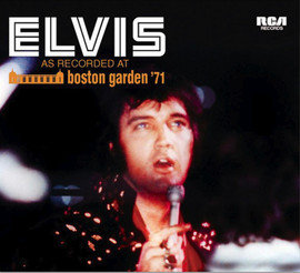 Elvis As Recorded At Boston Garden 1971 FTD CD