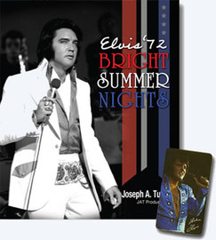 Elvis '72, Bright Summer Nights JAT Hardcover Book (Elvis Presley)