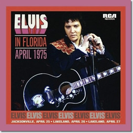 Elvis In Florida April 1975 Soundboard Concert FTD Classic Album CD