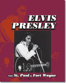 'Elvis Presley From St. Paul To Fort Wayne' Hardcover book from JAT