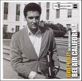 Elvis: Bel Air California | The Home Recordings CD (The Bootleg Series)
