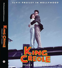 Elvis, King Creole : Frame By Frame : Deluxe Hardcover Book (Elvis Presley)