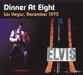 Dinner At Eight : 1975 : Elvis Presley FTD CD