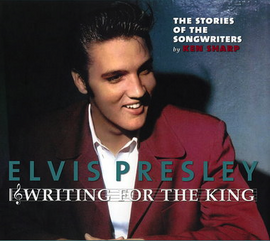 Writing For The King FTD Book + 2 CD's (Elvis Presley)