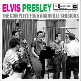 Elvis: The Complete 1956 Nashville Sessions CD | The Bootleg Series | Elvis Presley