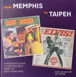 Elvis: From Memphis to Taipeh Hardcover Book | Elvis Presley
