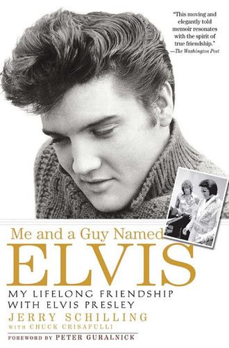 Me And A Guy Named Elvis : My Lifelong Friendship with Elvis Presley : Paperback