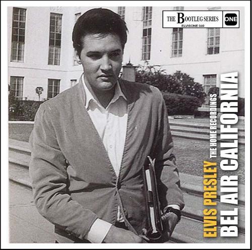 Elvis: Bel Air California | The Home Recordings CD | Elvis Presley