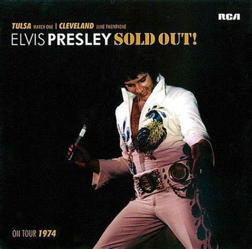 Elvis Presley Sold Out!: FTD 2 CD 1974 Soundboards: Tulsa and Cleveland