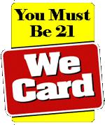 We Card Under 21