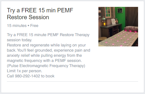 Try a FREE 15 minute PEMF Restore Therapy session today. Restore and regenerate while laying on your back. You'll feel grounded, experience pain and anxiety relief while pulling energy from the magnetic frequency with a PEMF session. (Pulse Electromagnetic Frequency Therapy)  Limit 1x per person. Call 980-292-1402 to book