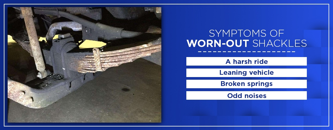 Symptoms of worn-out shackles