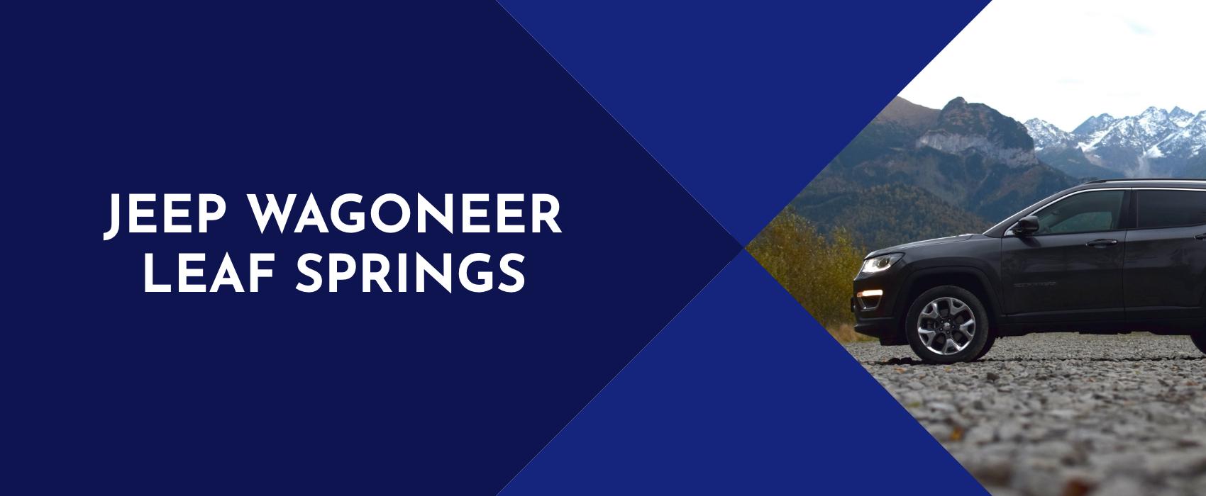 01-jeep-wagoneer-leaf-springs.jpg