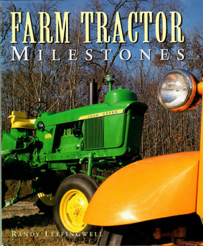 Farm Tractor Milestones Book by Randy Leffingwell