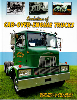 Evolution of CAB-OVER-ENGINE Trucks Book by Mort & Grieve