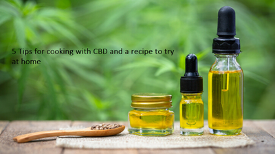 5 Tips For Cooking With CBD And A Recipe To Try At Home