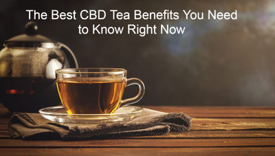 The Best CBD Tea Benefits You Need to Know Right Now