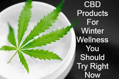 CBD Products For Winter Wellness You Should Try Right Now