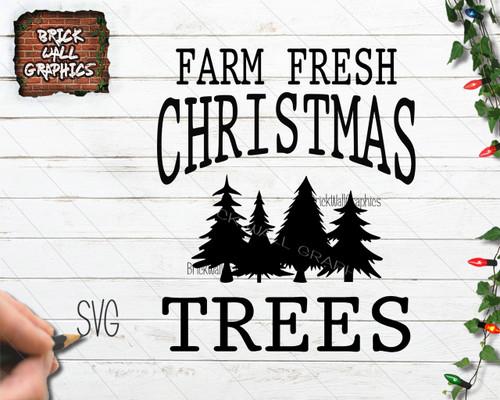 Farm Fresh Christmas Trees Christmas SVG File