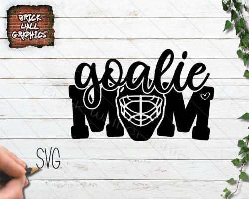 Hockey Goalie Mom SVG File