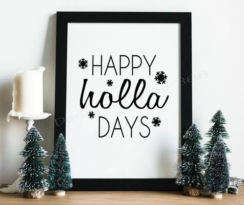 Happy Holla Days Christmas Digital Print