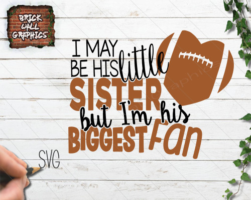 Football sister biggest fan svg file