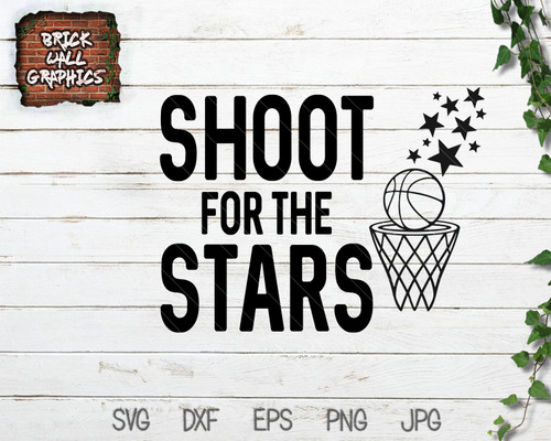 Shoot for the Stars Basketball SVG