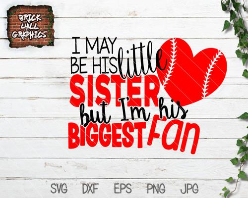 Little Sister Biggest Fan Baseball SVG File