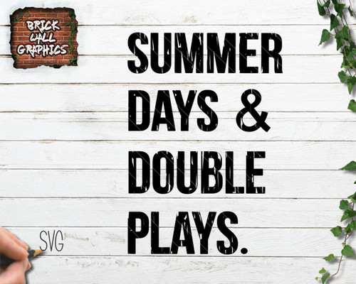 summer days and double plays svg file, baseball svg file, cricut, silhouette, eps, baseball iron on