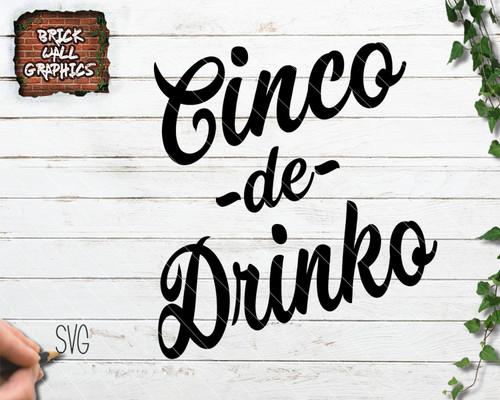 cinco de mayo svg file, cinco de drinko svg file, cricut, silhouette