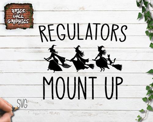 regulators mount up, halloween svg file