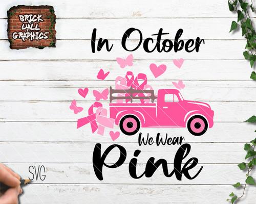 breast cancer svg, wear pink svg, awareness svg, cricut, silhouette